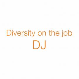 DJ – Diversity on the job
