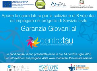 """Servizio Civile 2018 """"Garanzia Giovani al Centro Tau"""""""